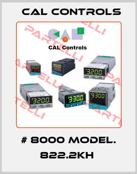 Cal Controls-# 8000 MODEL. 822.2KH  price