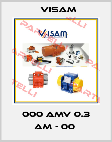 Visam-000 AMV 0.3 AM - 00  price