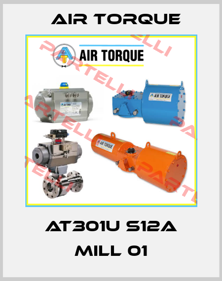 Air Torque-# AT301U S12A MILL 01  price