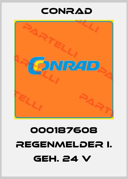 Conrad-000187608 REGENMELDER I. GEH. 24 V  price
