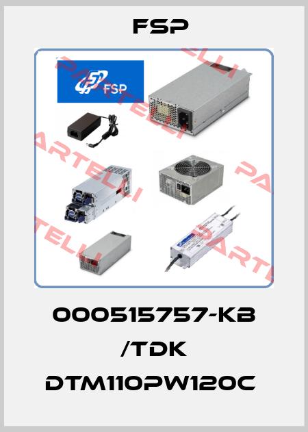 Fsp-000515757-KB /TDK DTM110PW120C  price
