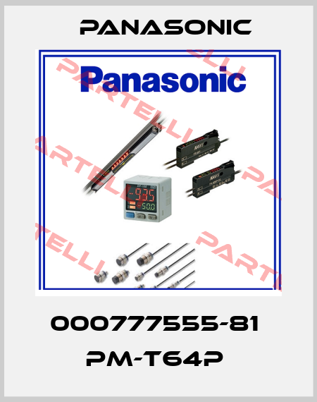 Panasonic-000777555-81  PM-T64P  price