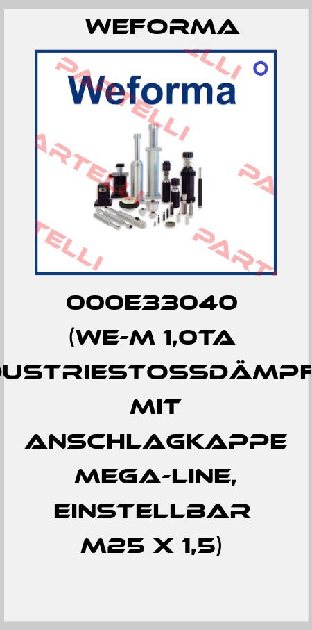 Weforma-000E33040  (WE-M 1,0TA  Industriestoßdämpfer mit Anschlagkappe  Mega-Line, einstellbar  M25 x 1,5)  price