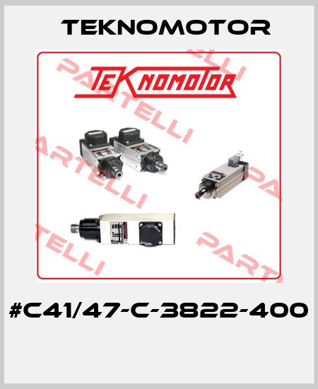 TEKNOMOTOR-#C41/47-C-3822-400  price