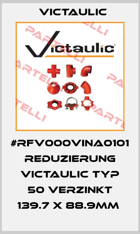 Victaulic-#RFV000VINA0101 REDUZIERUNG VICTAULIC TYP 50 VERZINKT 139.7 X 88.9MM  price