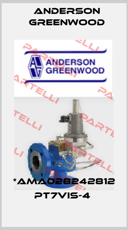 Anderson Greenwood-*AMA028242812  PT7VIS-4  price