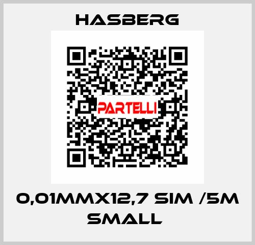 Hasberg-0,01MMX12,7 SIM /5M SMALL  price