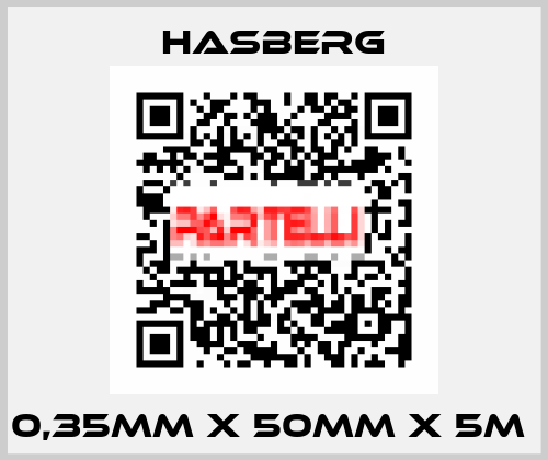 Hasberg-0,35MM X 50MM X 5M  price