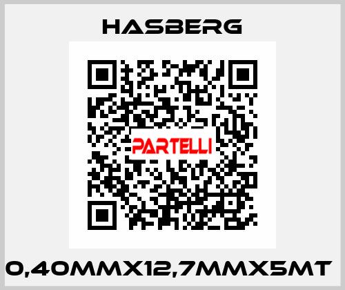 Hasberg-0,40MMX12,7MMX5MT  price