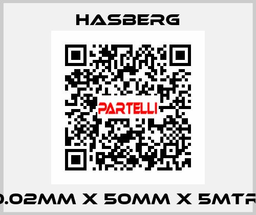 Hasberg-0.02MM X 50MM X 5MTR  price
