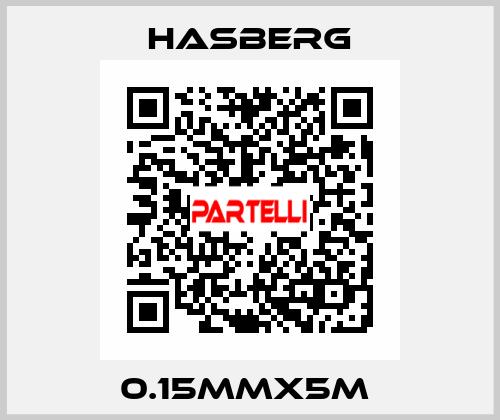 Hasberg-0.15MMX5M  price